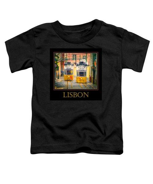 Gloria Funicular Lisbon Poster Toddler T-Shirt