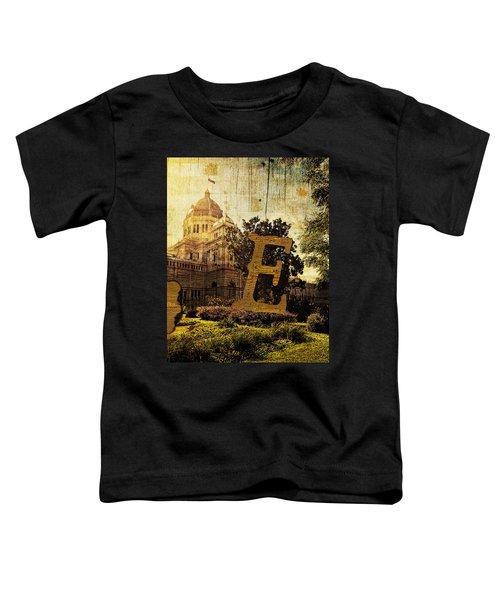 Grungy Melbourne Australia Alphabet Series Letter E Royal Exhibi Toddler T-Shirt