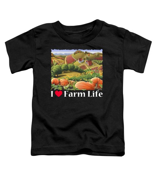I Love Farm Life T Shirt - Appalachian Pumpkin Patch - Rural Farm Landscape 2 Toddler T-Shirt