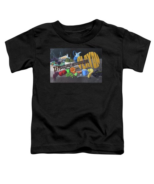 If Music Be The Food Of Love Play On Toddler T-Shirt