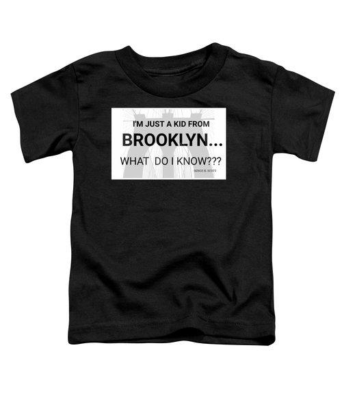 I'm Just A Kid... Toddler T-Shirt