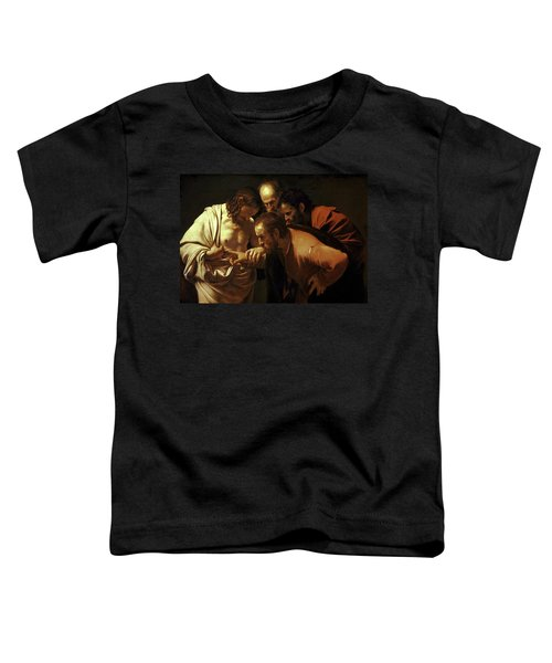 Incredulity Of Saint Thomas Toddler T-Shirt