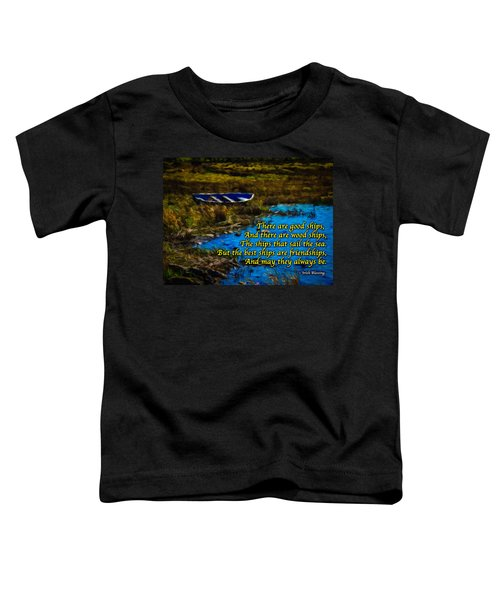 Toddler T-Shirt featuring the photograph Irish Blessing - There Are Good Ships... by James Truett