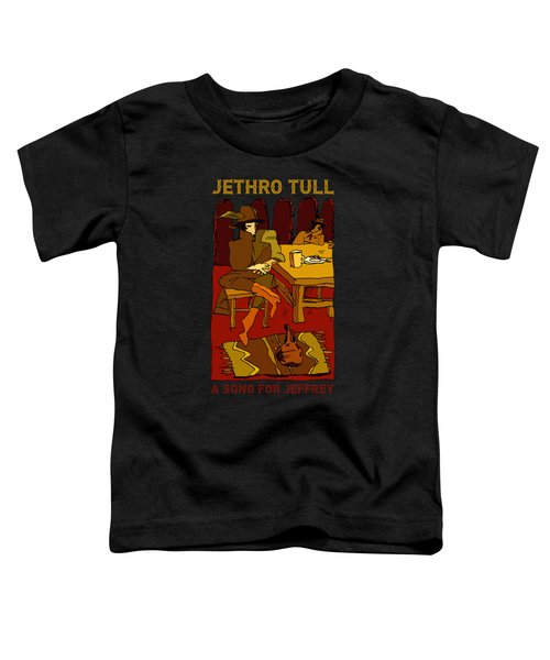 Jethro Tull - A Song For Jeffrey Toddler T-Shirt