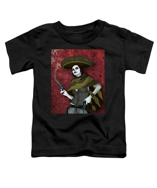 La Bandida Muerta Toddler T-Shirt