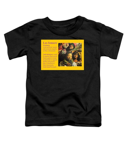 Les Izmore Feminism Toddler T-Shirt
