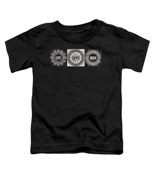 Live Love Rock Toddler T-Shirt