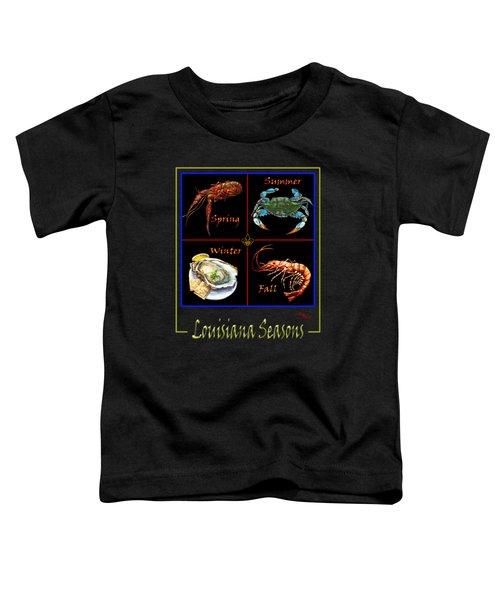 Louisiana Seasons Toddler T-Shirt
