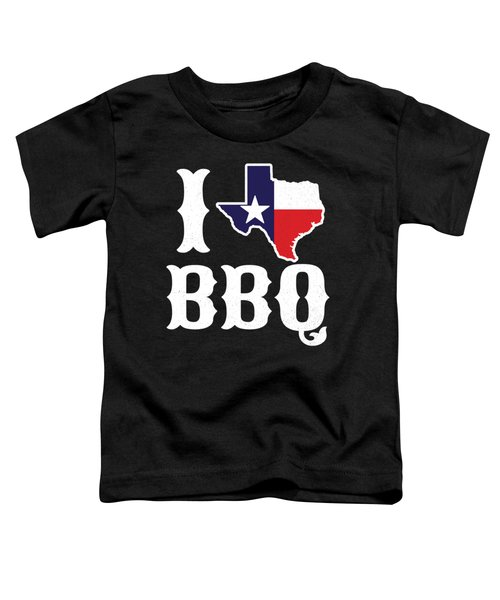 Love Bbq Texas Barbecue Gift Toddler T-Shirt