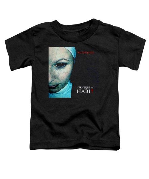 Marquis - Creature Of Habit Toddler T-Shirt