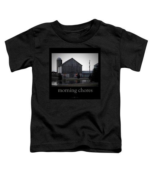 Morning Chores Toddler T-Shirt
