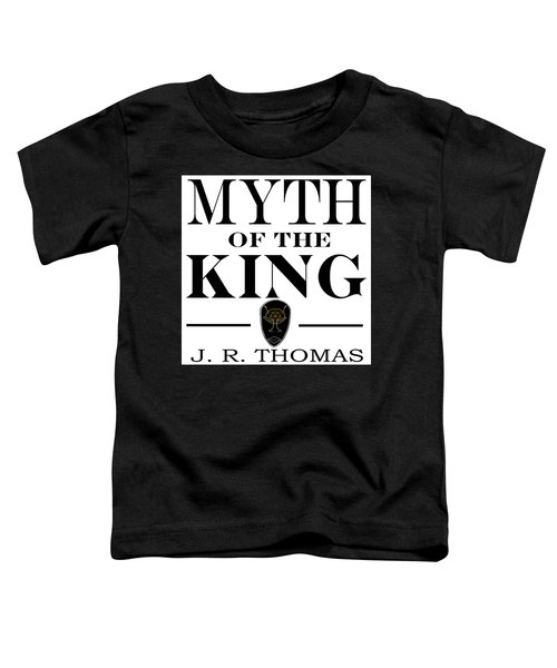 Toddler T-Shirt featuring the digital art Myth Of The King Cover by Jayvon Thomas