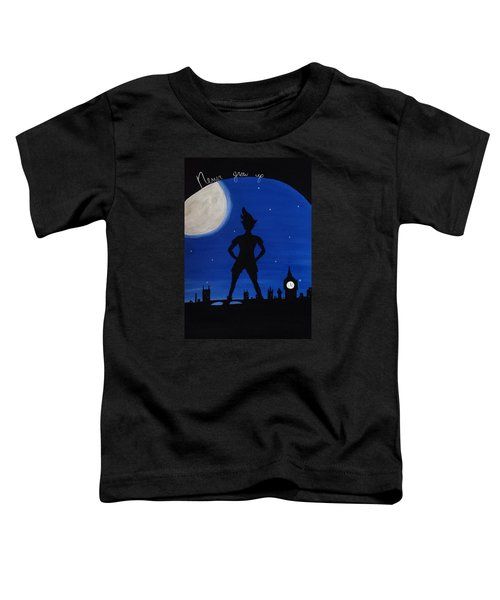 Never Grow Up Toddler T-Shirt