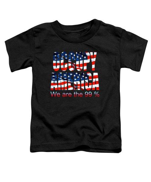 Occupy America 99 Percent Design Toddler T-Shirt