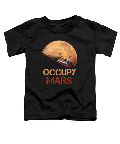 Occupy Mars Toddler T-Shirt