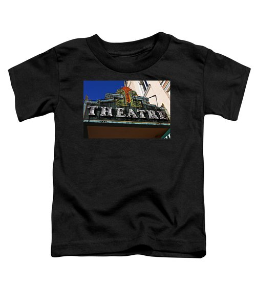 Old Movie Theatre Sign Toddler T-Shirt