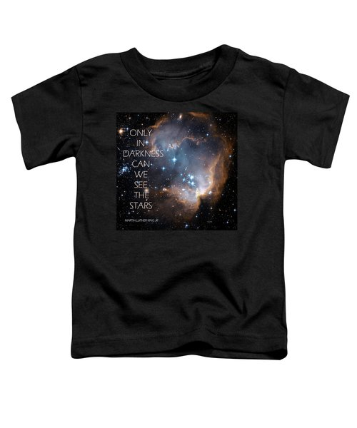 Only In Darkness Toddler T-Shirt