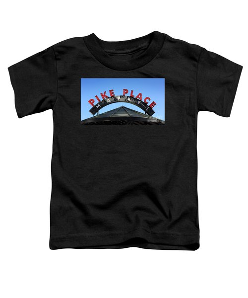 Toddler T-Shirt featuring the photograph Pike Street Market Sign by Peter Simmons