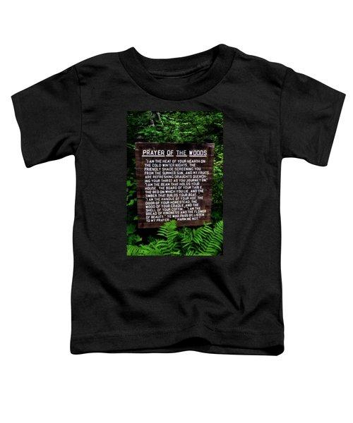 Prayer Of The Woods Toddler T-Shirt