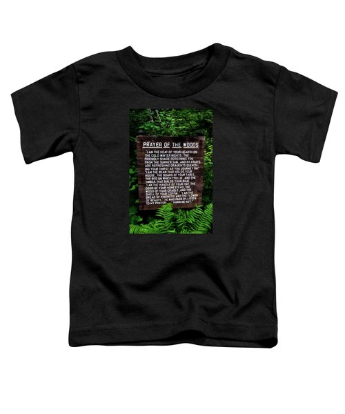 Prayer Of The Woods Toddler T-Shirt
