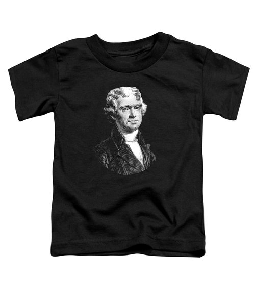President Thomas Jefferson - Black And White Toddler T-Shirt