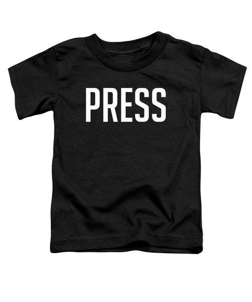 Press Tee Toddler T-Shirt