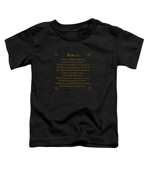 Psalm 23 The Lord Is My Shepherd Gold Script On Black Toddler T-Shirt