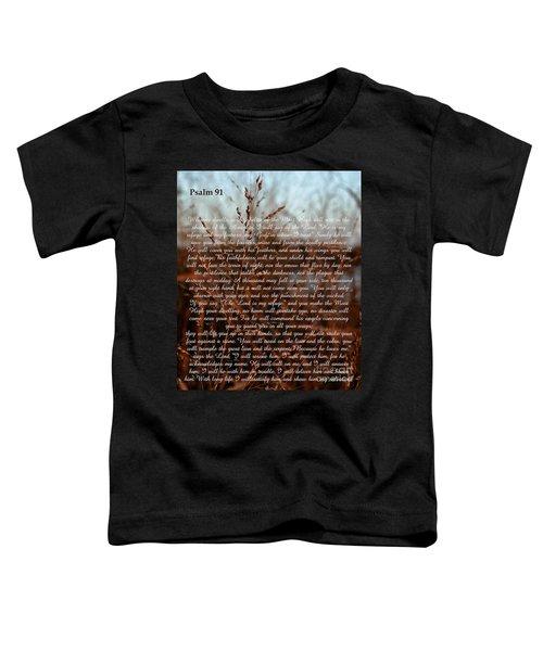 Psalm 91 Toddler T-Shirt
