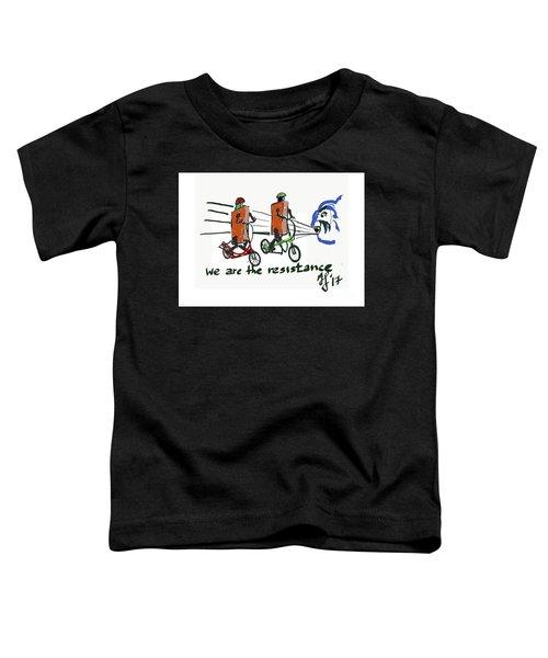 Resistance Toddler T-Shirt