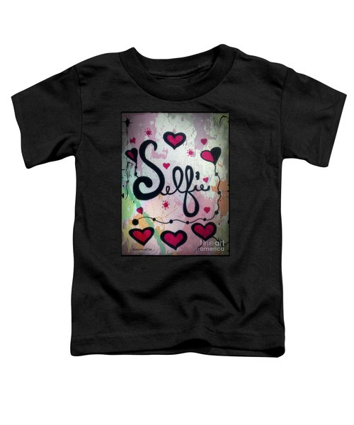 Selfie Toddler T-Shirt