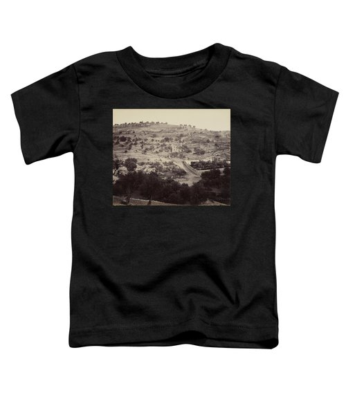 The Mount Of Olives And Garden Of Gethsemane Toddler T-Shirt