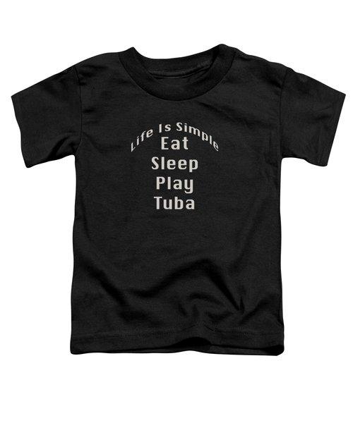 Tuba Eat Sleep Play Tuba 5519.02 Toddler T-Shirt
