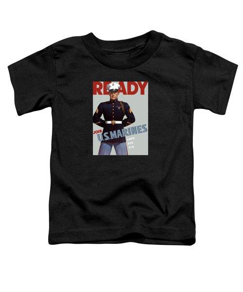 Us Marines - Ready Toddler T-Shirt