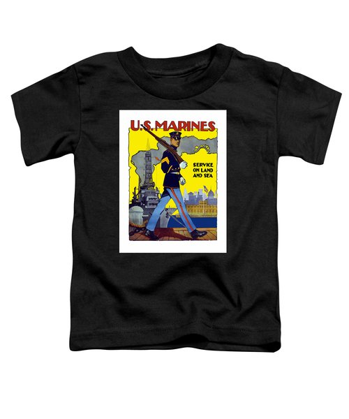 U.s. Marines - Service On Land And Sea Toddler T-Shirt