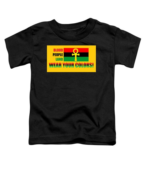 Wear Red Black And Green Toddler T-Shirt