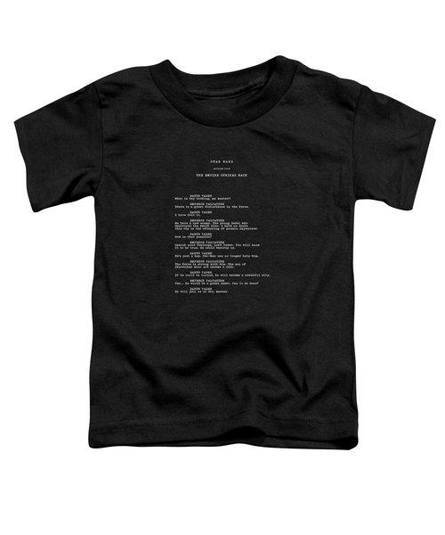 What Is Thy Bidding Toddler T-Shirt