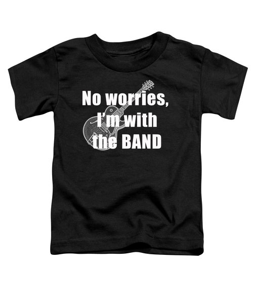 With The Band Tee Toddler T-Shirt by Edward Fielding