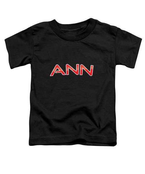 Ann Toddler T-Shirt