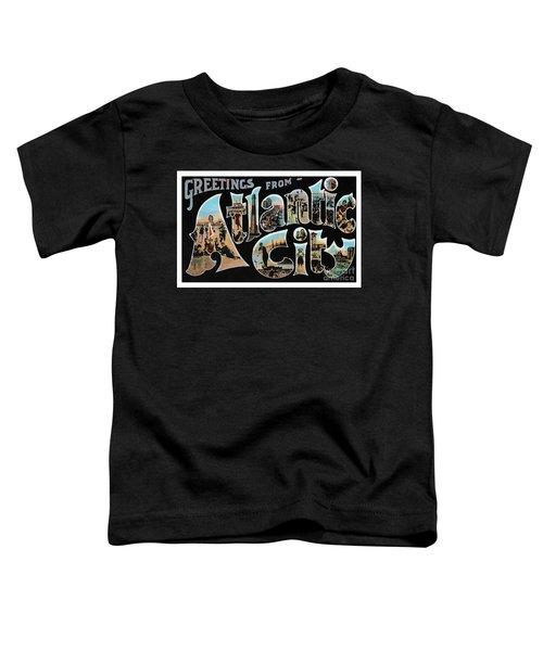 Atlantic City Greetings #1 Toddler T-Shirt