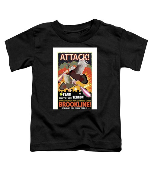 Attack Toddler T-Shirt