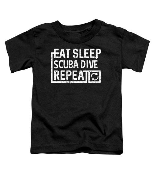 Eat Sleep Scuba Dive Toddler T-Shirt