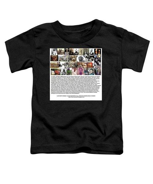 First Native Americans Were Indigo Twa Black Afrikans Toddler T-Shirt