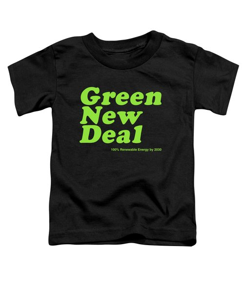 Green New Deal 2030 Toddler T-Shirt