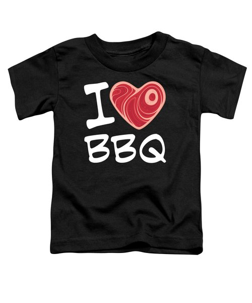 I Love Bbq - White Text Version Toddler T-Shirt