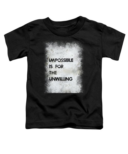 Impossible Toddler T-Shirt