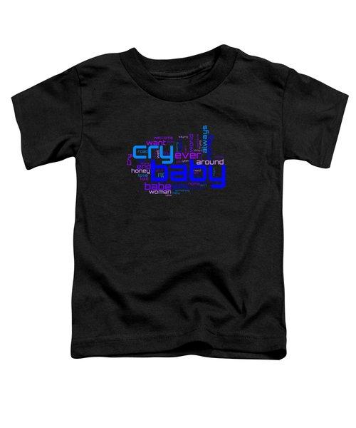 Janis Joplin - Cry Baby Lyrical Cloud Toddler T-Shirt