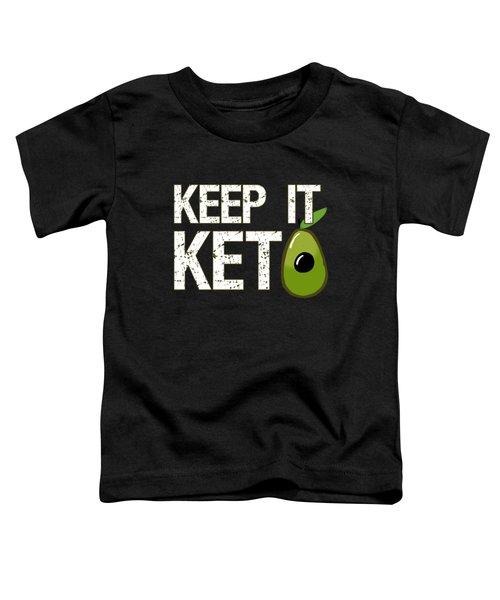Keep It Keto Toddler T-Shirt