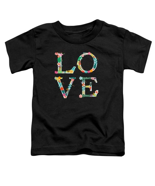 L.o.v.e Toddler T-Shirt