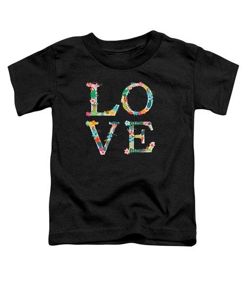 L.o.v.e Toddler T-Shirt