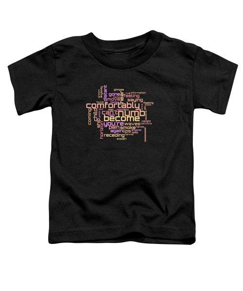 Pink Floyd - Comfortably Numb Lyrical Cloud Toddler T-Shirt